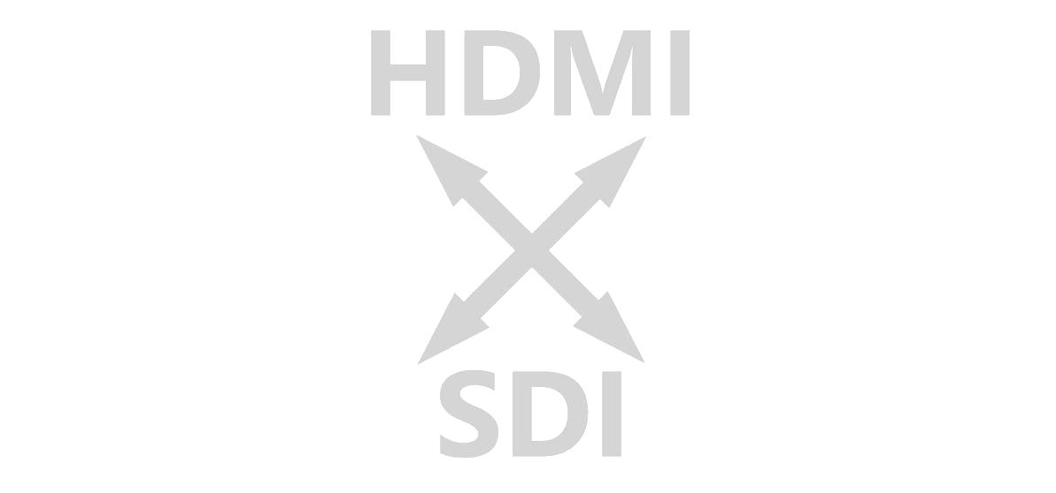 SDI, HDMI cross conversion